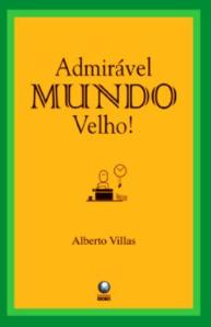 Novo livro do Alberto Villas