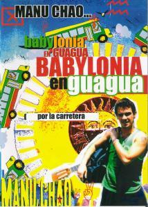 DVD do Manu Chao: Babylonia en Guagua