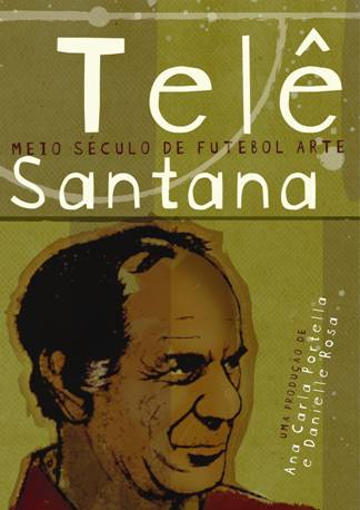O doc sobre Telê passa sábado, às 21h, no Rio!
