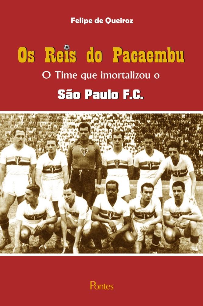 Livros sobre o São Paulo Futebol Clube (6/6)
