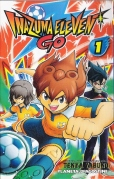 """Capa do nº 1 do mangá """"Inazuma Eleven Go"""", de Tenya Yabuno, edição em castelhano da Planeta DeAgostini."""