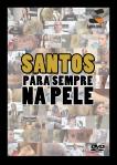 Santos Para Sempre Na Pele - Poster