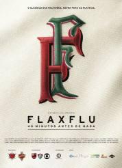 """""""Fla x Flu – 40 Minutos antes do Nada"""". Dez da noite em ponto de 11 de novembro."""