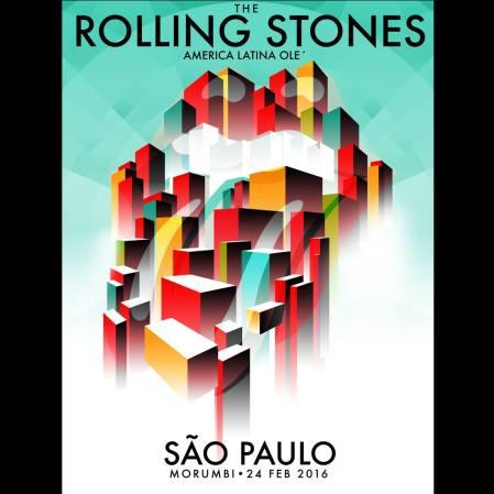 Poster do primeiro show dos Stones no Morumbi - facebook.com/therollingstones. À venda em http://rollingstones.shop.bravadousa.com/product.aspx?pc=BGAPRS159&cp=150_81120