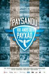 """""""Paysandú – 100 Anos de Payxão"""" passa na sexta 07/10, às 22h, no Canal Brasil"""