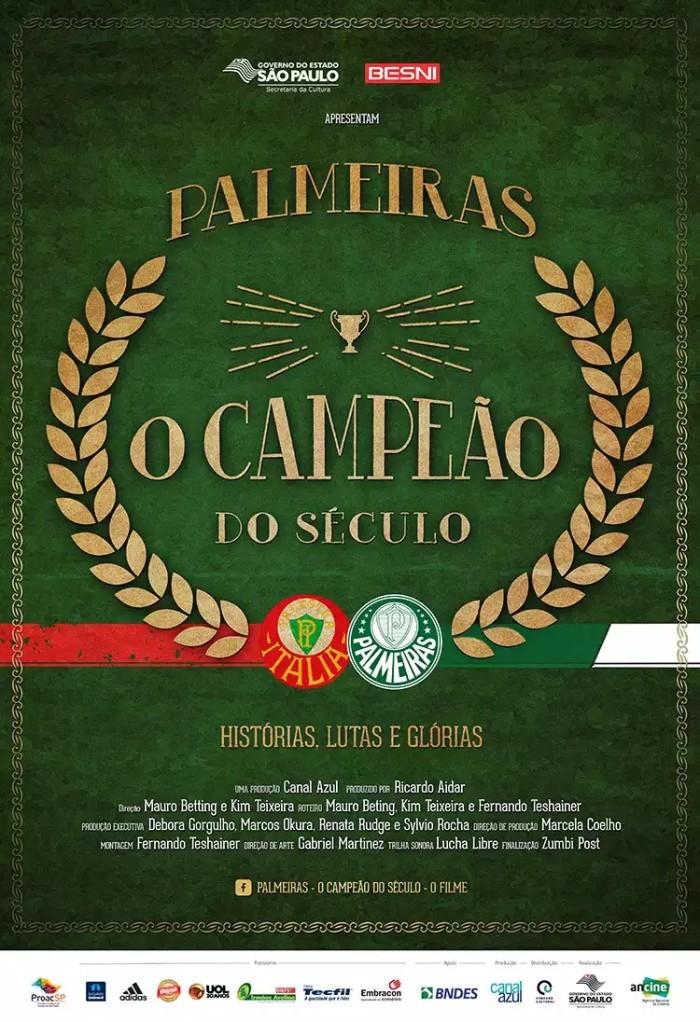 """Poster do filme """"Palmeiras - O Campeão do Século"""". Estreia: 22 de setembro de 2016."""