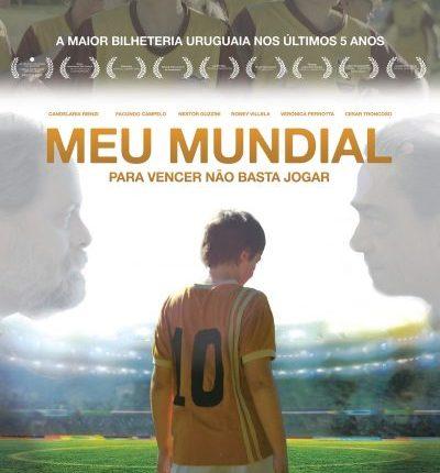 """Filme: """"Meu Mundial – Para Vencer Não BastaJogar""""."""
